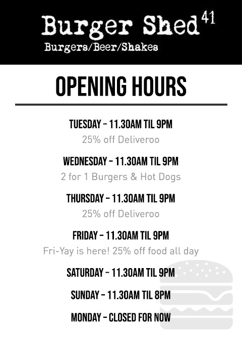 Burger Shed 41 Chester Opening Hours